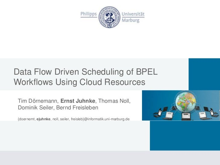 Data Flow Driven Scheduling Of Bpel Workflows Using Cloud Resources, IEEE CLOUD 2010, Miami