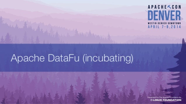 DataFu @ ApacheCon 2014
