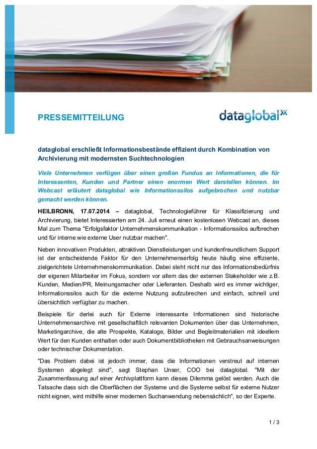 PRESSEMITTEILUNG 1 / 3 dataglobal erschließt Informationsbestände effizient durch Kombination von Archivierung mit moderns...