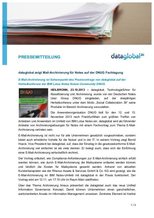 PRESSEMITTEILUNG  dataglobal zeigt Mail-Archivierung für Notes auf der DNUG Fachtagung E-Mail-Archivierung ist Schwerpunkt...