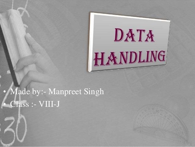 Data handling  -
