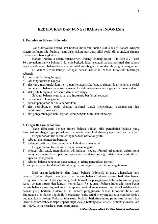 1                            1           KEDUDUKAN DAN FUNGSI BAHASA INDONESIA1. Kedudukan Bahasa Indonesia         Yang d...
