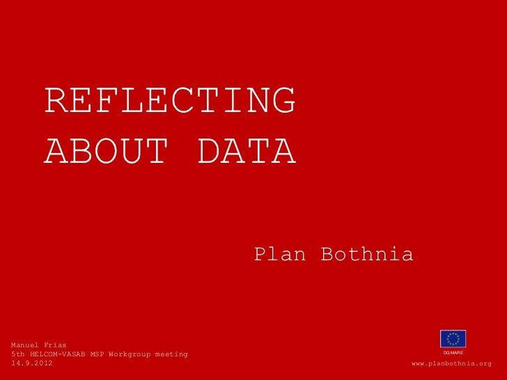 Reflections on data collection in Plan Bothnia  project