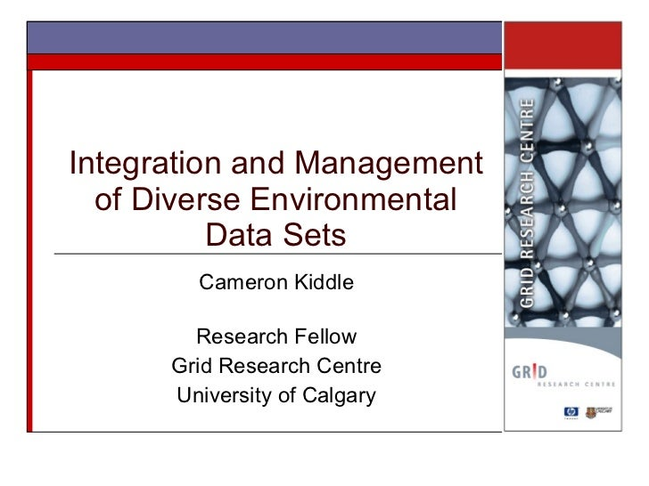 Integration and Management of Diverse Environmental Data Sets