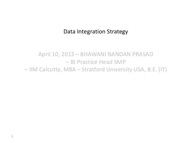 Data integration ppt-bhawani nandan prasad - iim calcutta