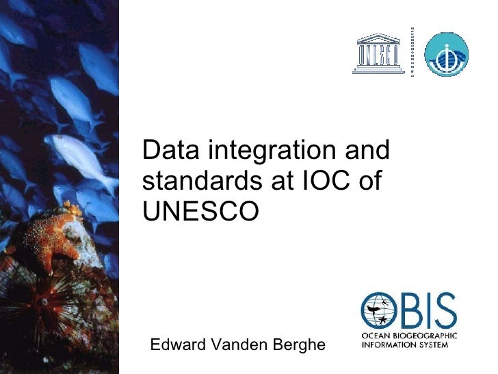 Data integration and standards at ioc of UNESCO  (ICT2010  Networking Session)