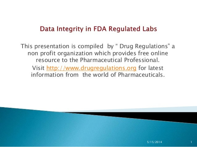 Data Integrity in FDA Regulated Labs
