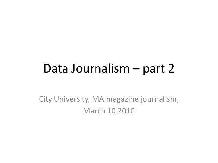 Data journalism   10 march