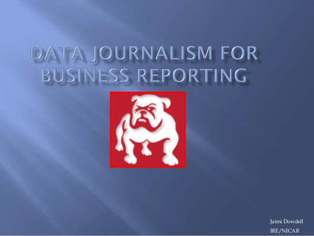 Data Journalism for Business Reporting