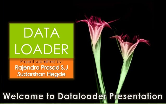 DATALOADERProject submitted by: