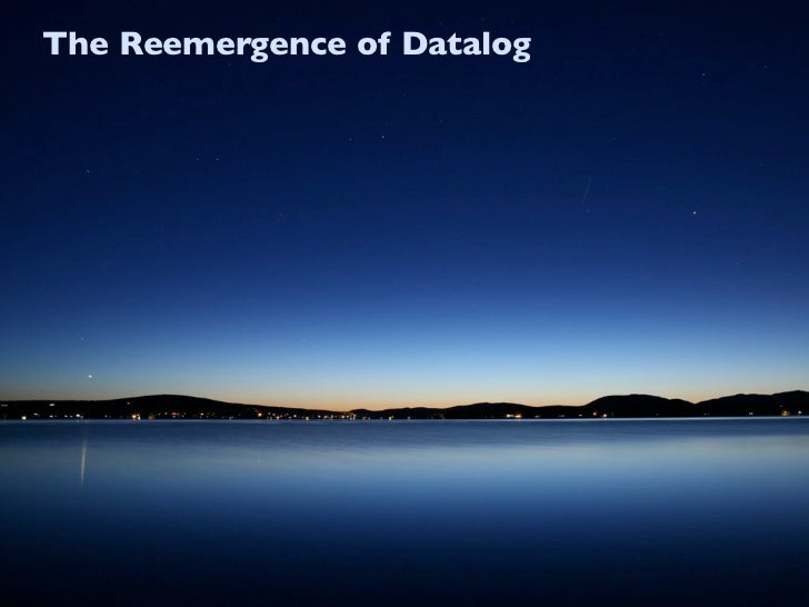 The Reemergence of Datalog