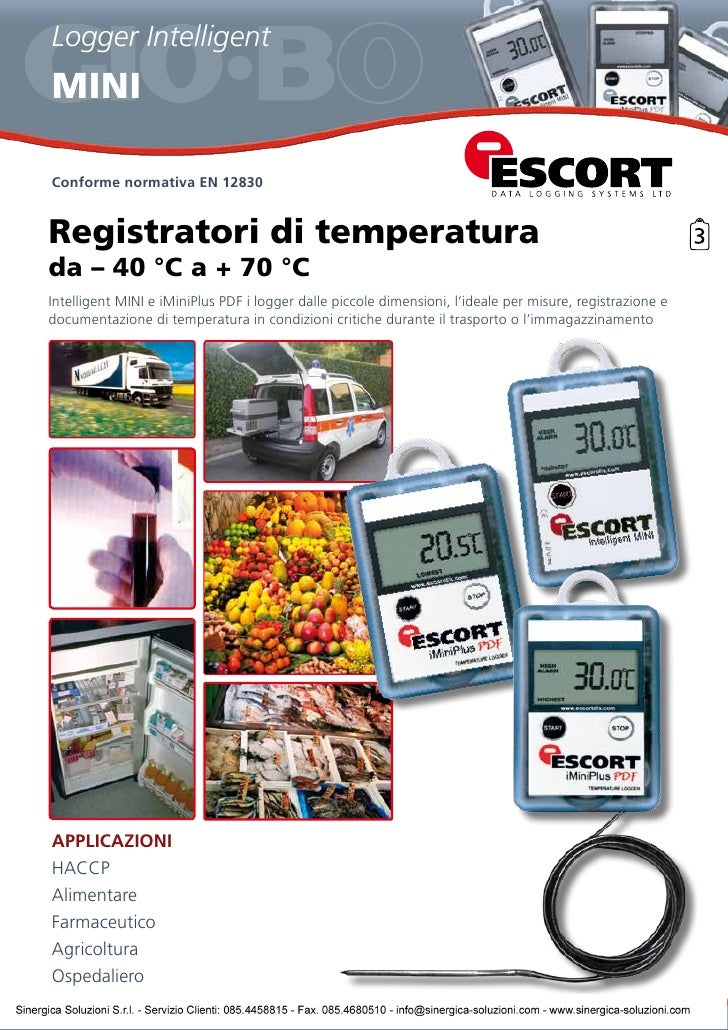 Logger Intelligent MINI  Conforme normativa EN 12830   Registratori di temperatura da – 40 °C a + 70 °C Intelligent MINI e...