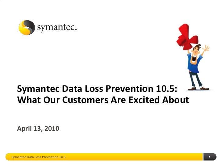 Data Loss Prevention 10.5