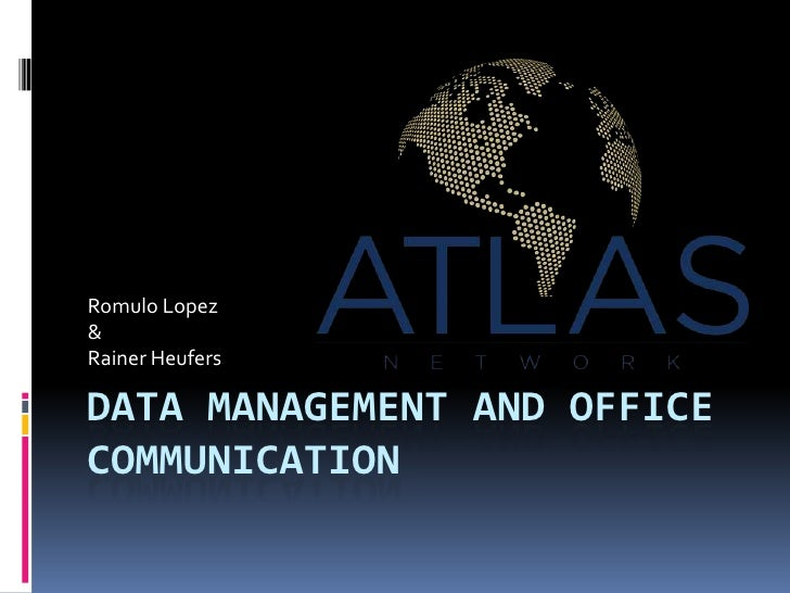 Romulo Lopez&Rainer HeufersDATA MANAGEMENT AND OFFICECOMMUNICATION