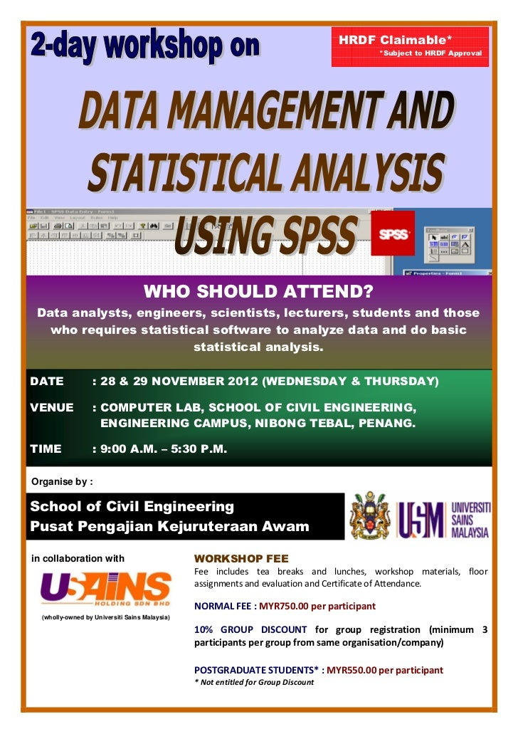 Data Management and Statistical Analysis using SPSS Workshop November 2012