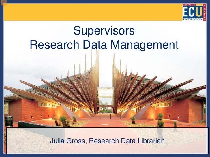 Data management for supervisors
