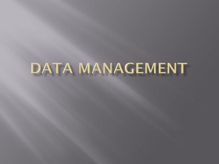Data management new
