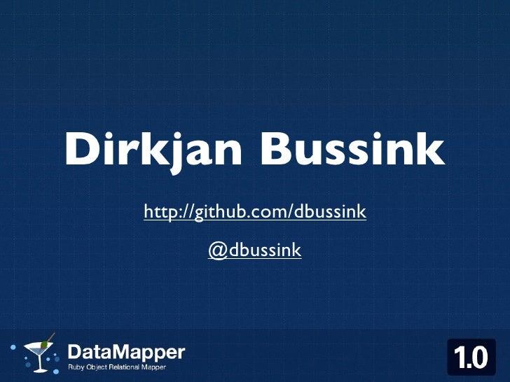 Datamapper @ Railsconf2010
