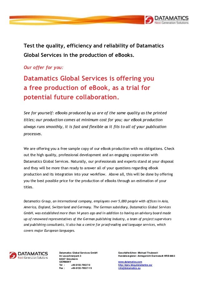 Test the quality, efficiency and reliability of DatamaticsGlobal Services in the production of eBooks.Our offer for you:Da...