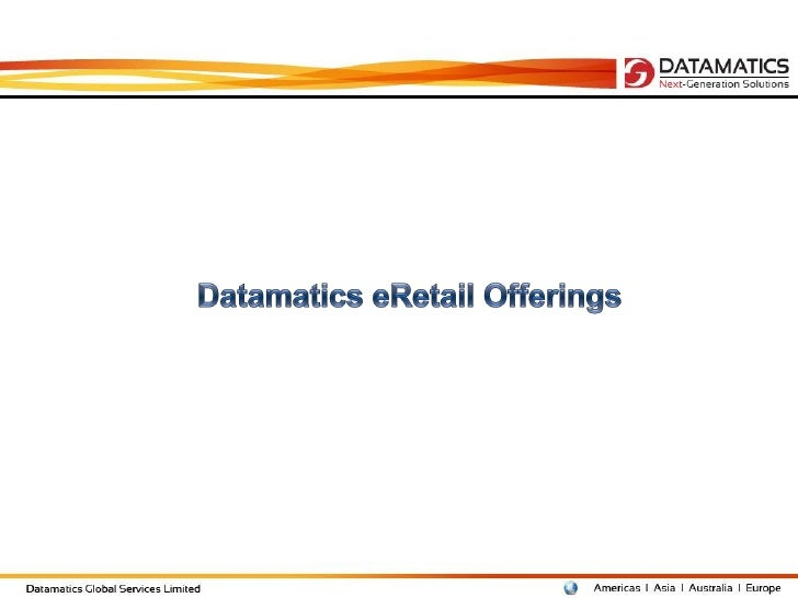 Datamatics eRetail Offerings       Cataloguing                       Portal         & SEO                     Management  ...