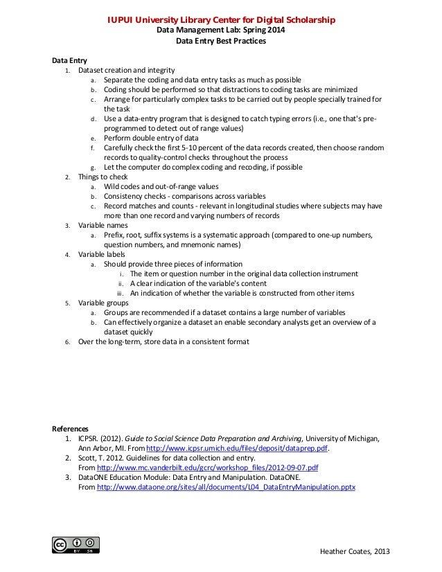 IUPUI University Library Center for Digital Scholarship Data Management Lab: Spring 2014 Data Entry Best Practices Data En...