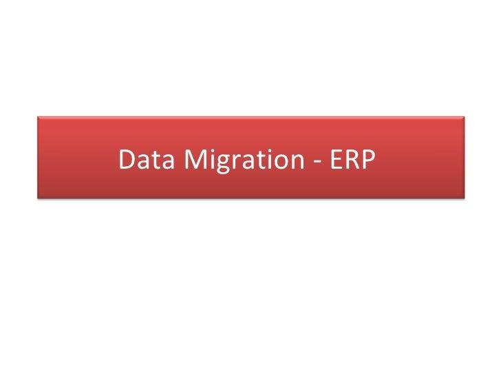 Data Migration - ERP