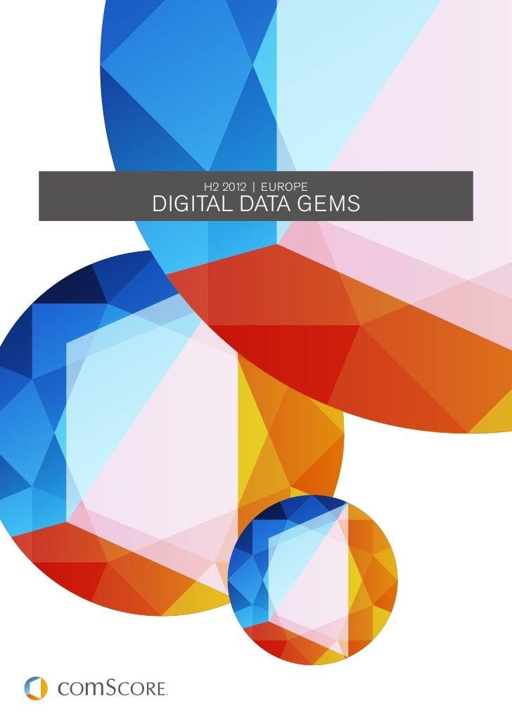 H2 2012 | EUROPEDigital Data Gems