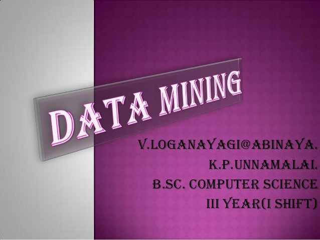 V.Loganayagi@Abinaya.          K.P.Unnamalai.  B.sc. computer science          Iii year(I Shift)