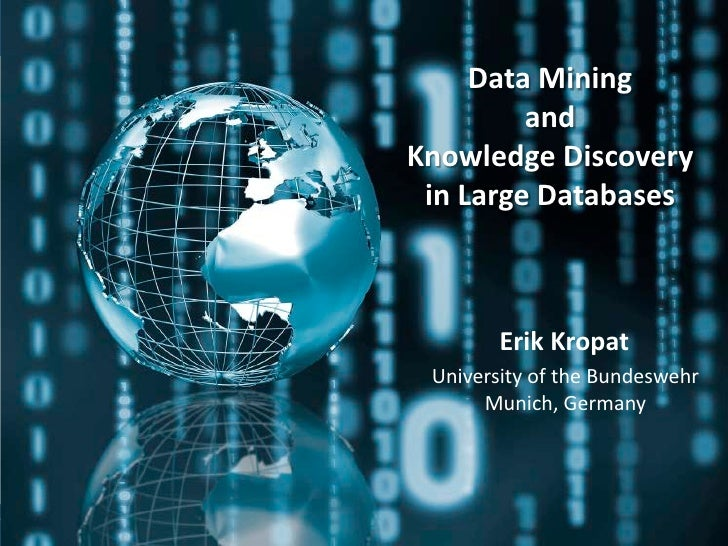 Data Mining and Knowledge Discovery in Large Databases