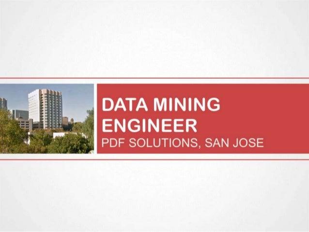 Data Mining Engineer, PDF Solutions