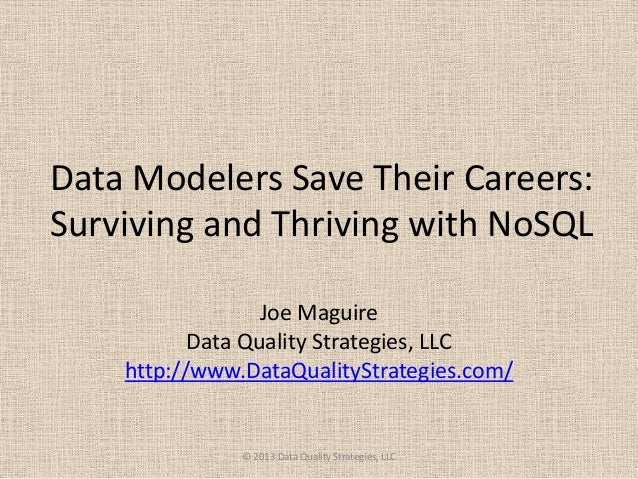 Data Modelers Still Have Jobs: Adjusting for the NoSQL Environment