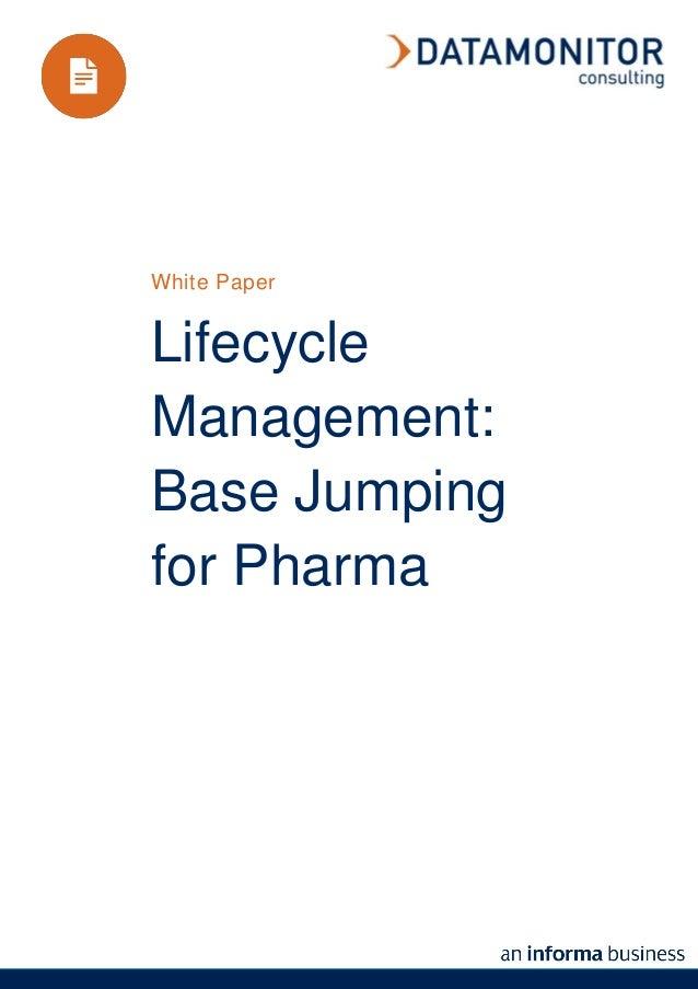 White PaperLifecycleManagement:Base Jumpingfor Pharma