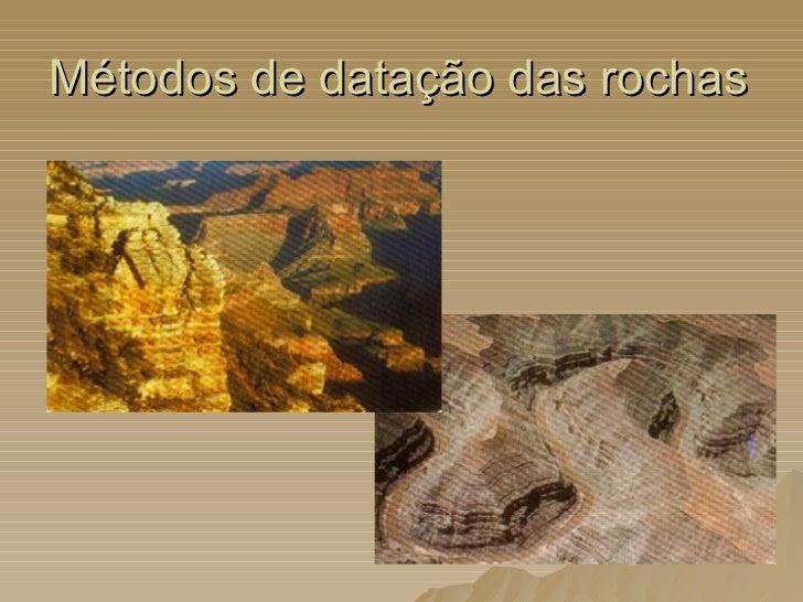 Métodos de datação das rochas