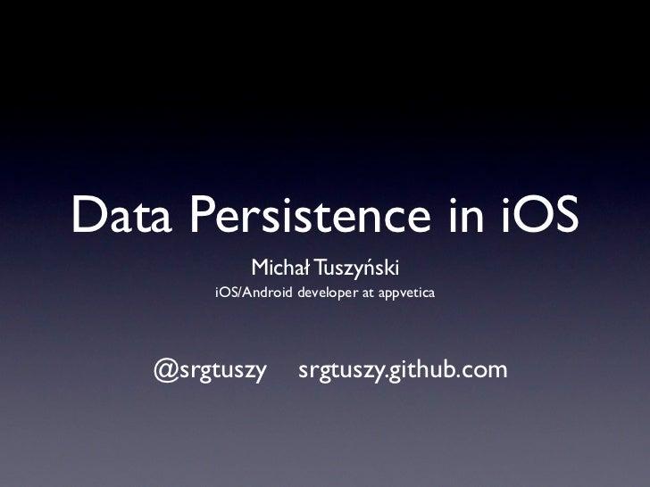 Data perisistence in iOS