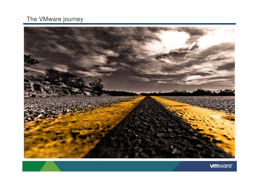 The VMware journey