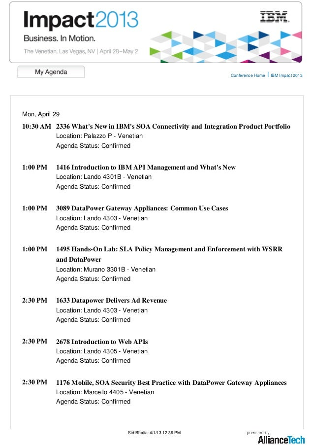 Conference Home | IBM Impact 2013Mon, April 2910:30 AM 2336 Whats New in IBMs SOA Connectivity and Integration Product Por...