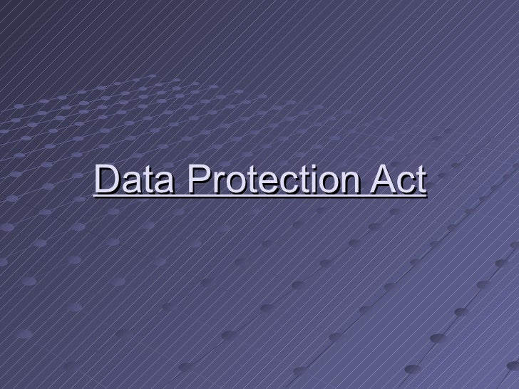 Data protection act new 13 12-11