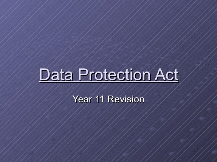 Data Protection Act Year 11 Revision