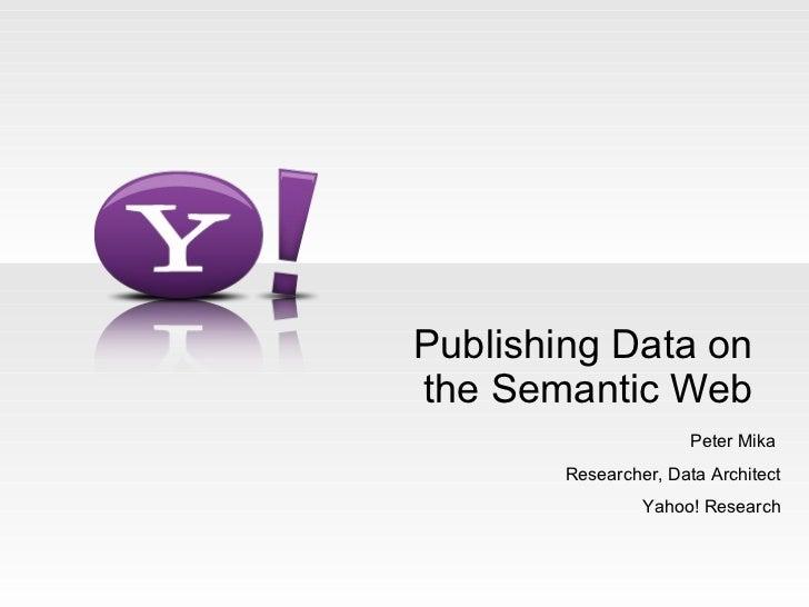 Publishing data on the Semantic Web