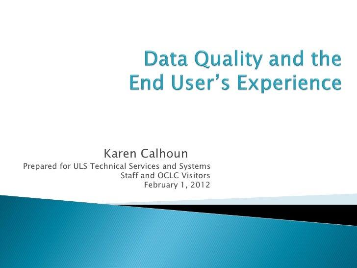 Global Council        Webinar      January 27,         2011                      Karen CalhounPrepared for ULS Technical S...