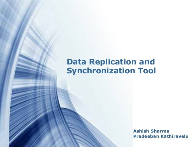 Data replication and synchronization tool