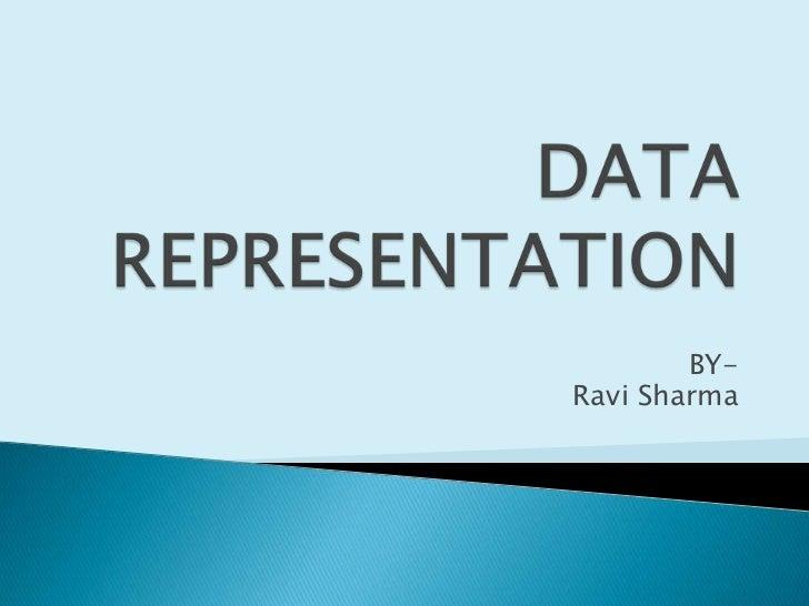 Data r epresentation