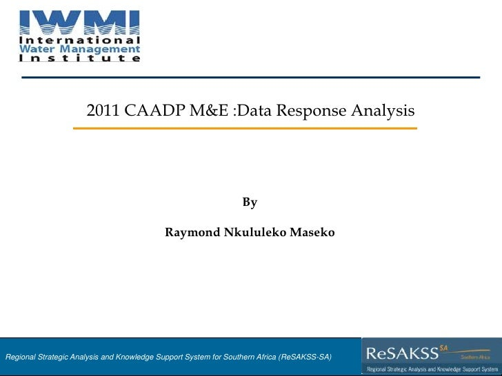 2011 CAADP M&E :Data Response Analysis                                                                By                  ...