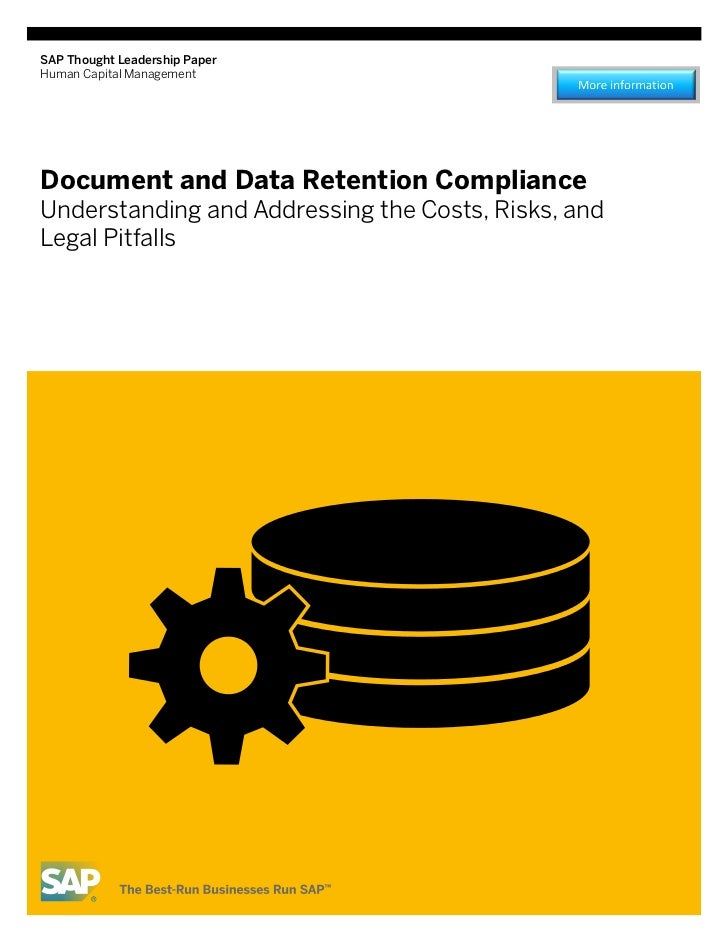 SAP Thought Leadership PaperHuman Capital ManagementDocument and Data Retention ComplianceUnderstanding and Addressing the...