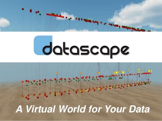 © 2012 www.daden.co.uk A Virtual World for Your Data