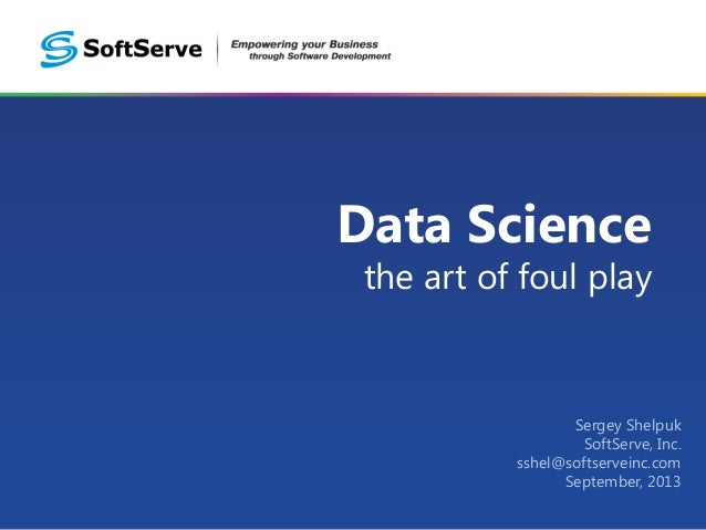 Data Science: The Art of Foul Play by Serhiy Shelpuk