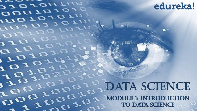 Data Science Module 1: Introduction to Data Science