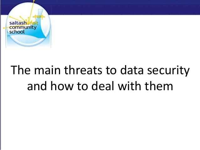 The main threats to data security and how to deal with them