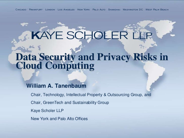 Data Security And Privacy Risks In Cloud Computing  William A Tanenbaum Sourcing Interests Group Conference