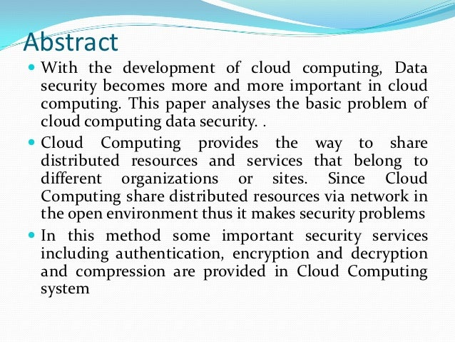 research papers on security in cloud computing Security techniques for protecting data in figure 21 importance of security in cloud computing most of the research papers followed a normal.